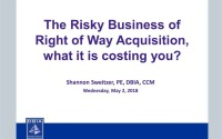The Risky Business of Right of Way: What is it costing you?